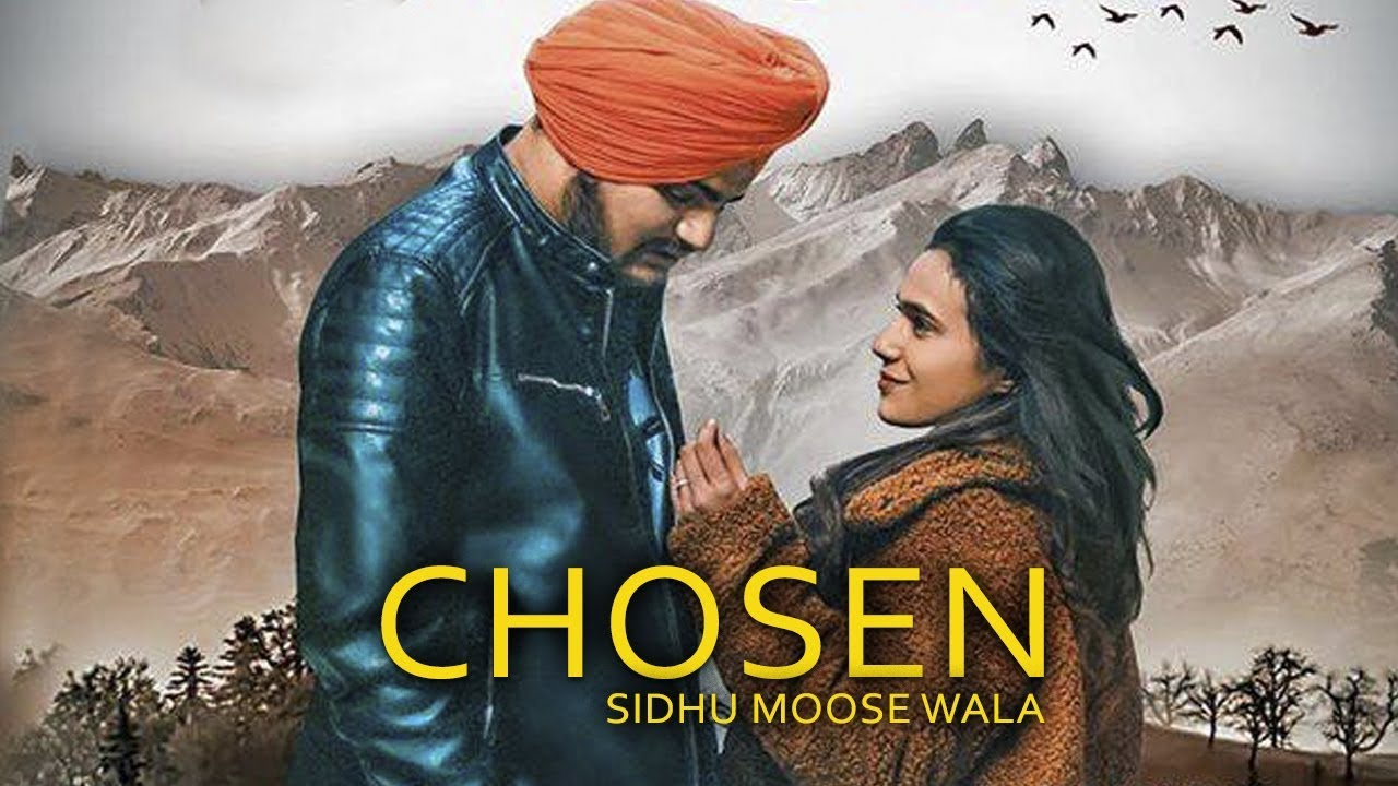Chosen By Sidhu Moose Wala Mp3 Download