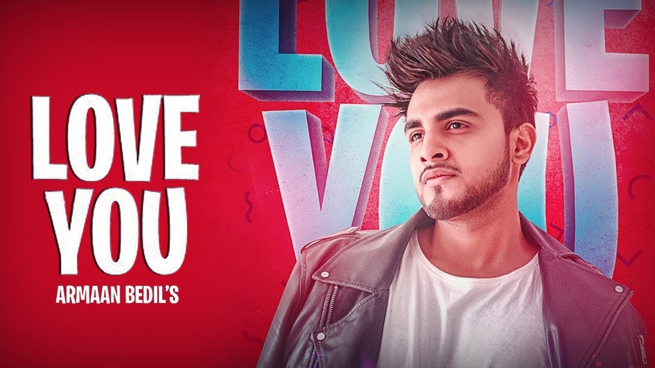 Love You Armaan Bedil Mp3 Download