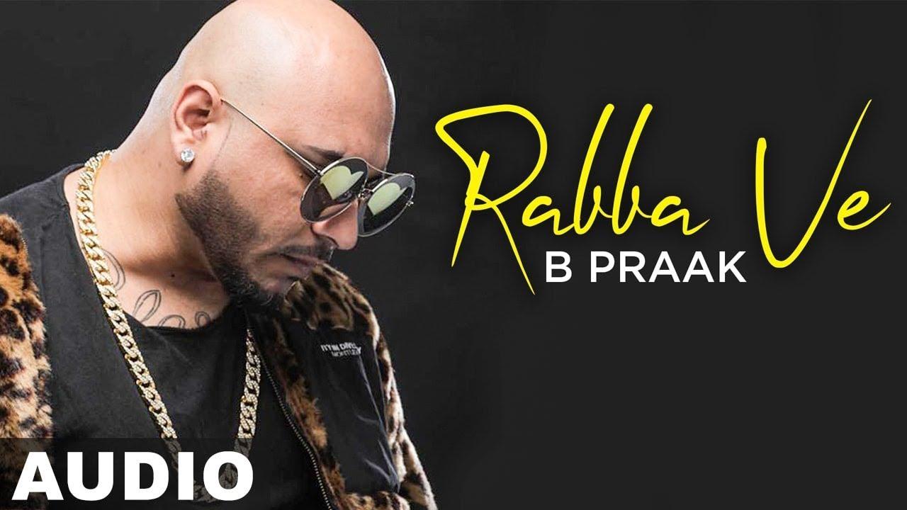 Rabba Ve B Praak Song Download