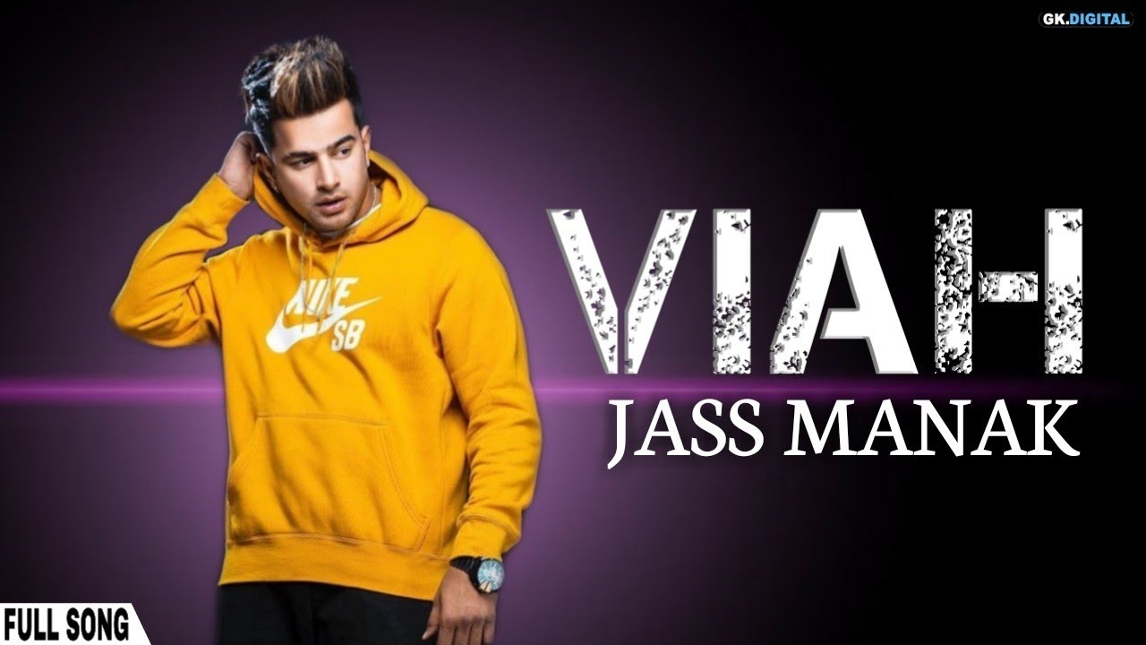 Photo of Viah Jass Manak Mp3 Download   AGE 19