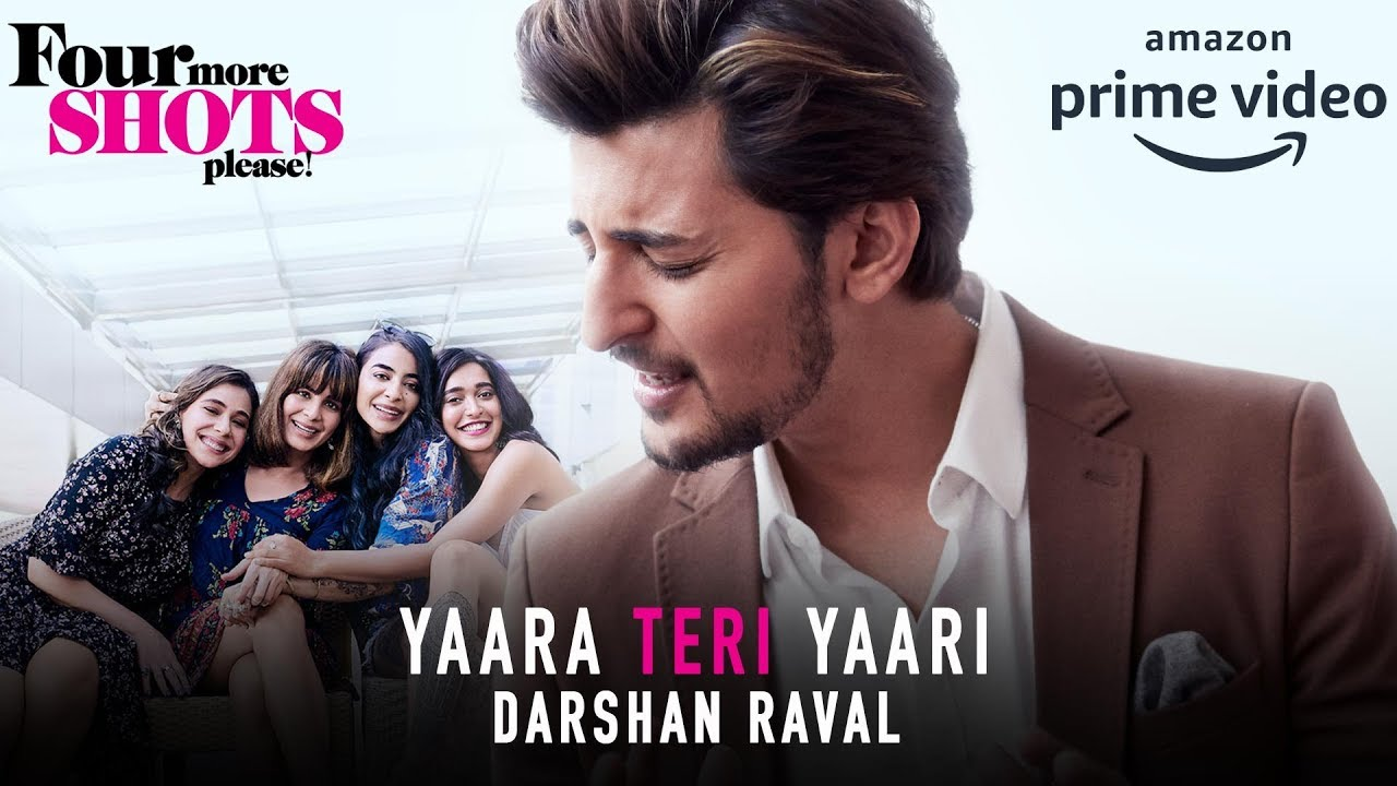 Photo of Yaara Teri Yaari Darshan Raval Lyrics | Four More Shots Please