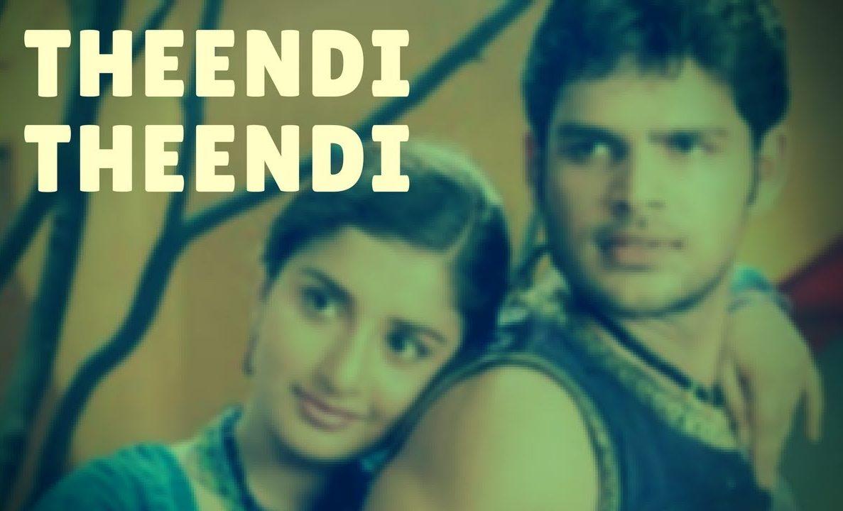 Theendi Theendi Theeyai Mp3 Song Download