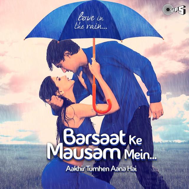 Photo of Barsat Ke Mosam Me Mp3 Song Download 320kbps in HD