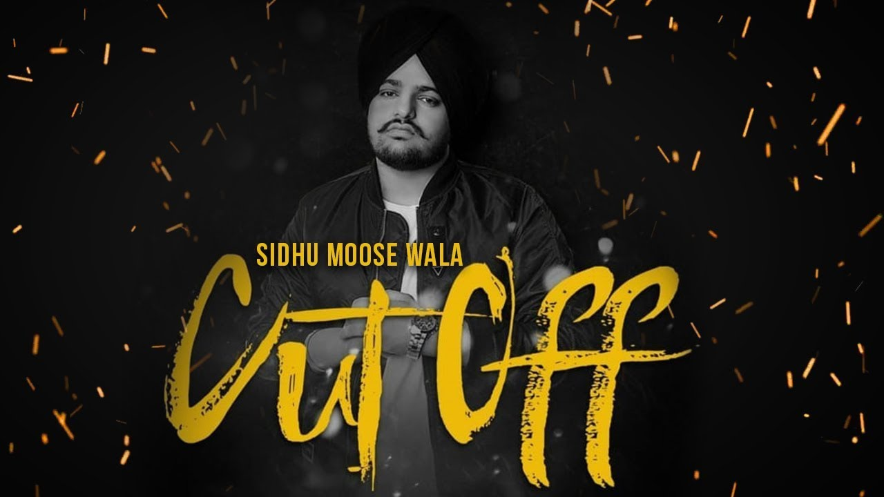 Photo of Cut Off Song Sidhu Moose Wala Download in High Definition (HD) Audio