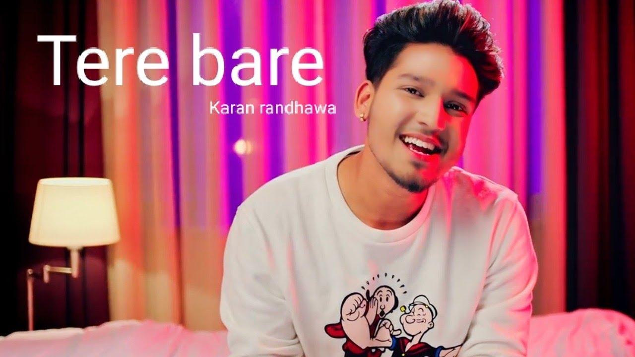 Tere Bare Karan Randhawa Song Download Pagalworld