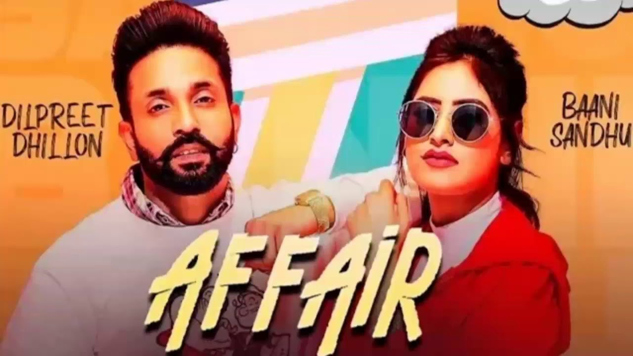 Affair Dilpreet Dhillon Mp3 Download