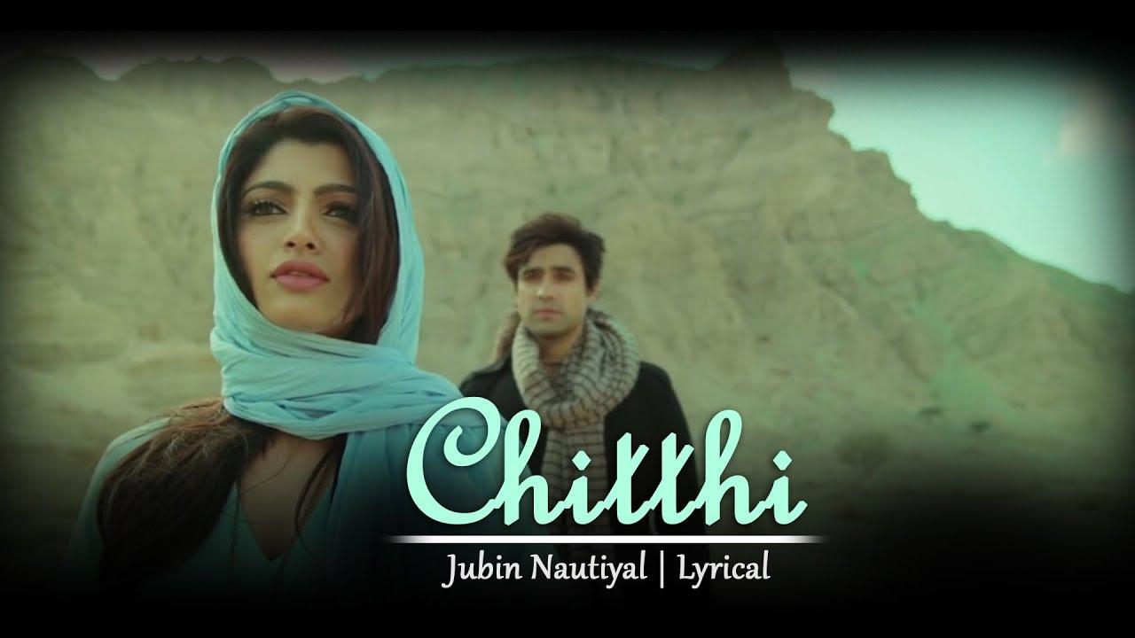 Chitthi Jubin Nautiyal Mp3 Download