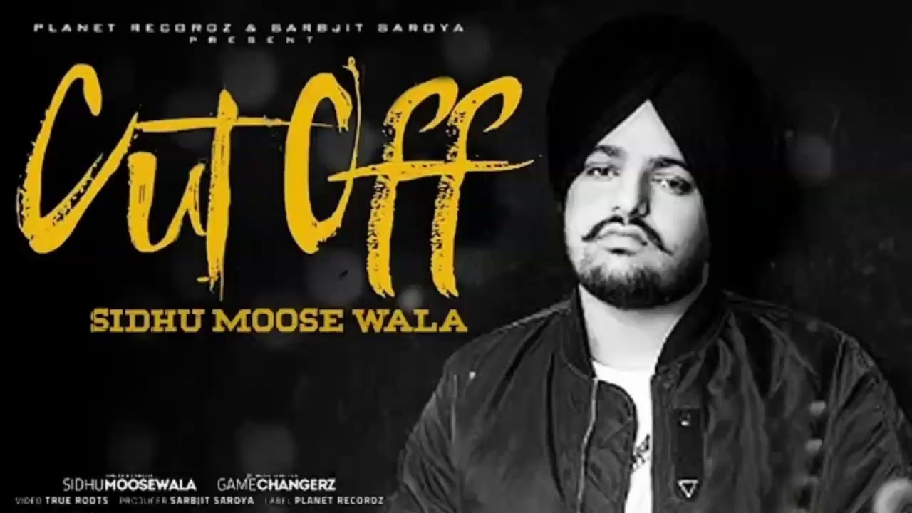 Photo of Cut Off Sidhu Moosewala Mp3 in High Quality (HD) Audio