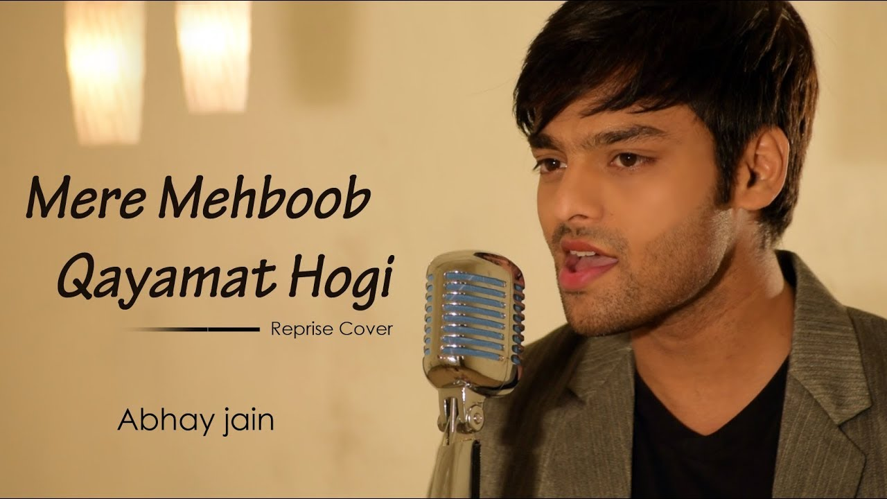Download Song Mere Mehbub Kayamat Hogi New Version Lyrics