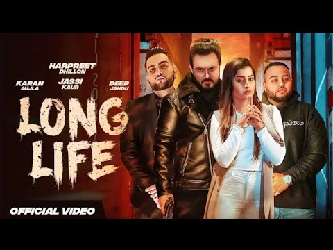 Photo of Long Life Mp3 Song Download | Harpreet Dhillon | Gurlej Akhtar