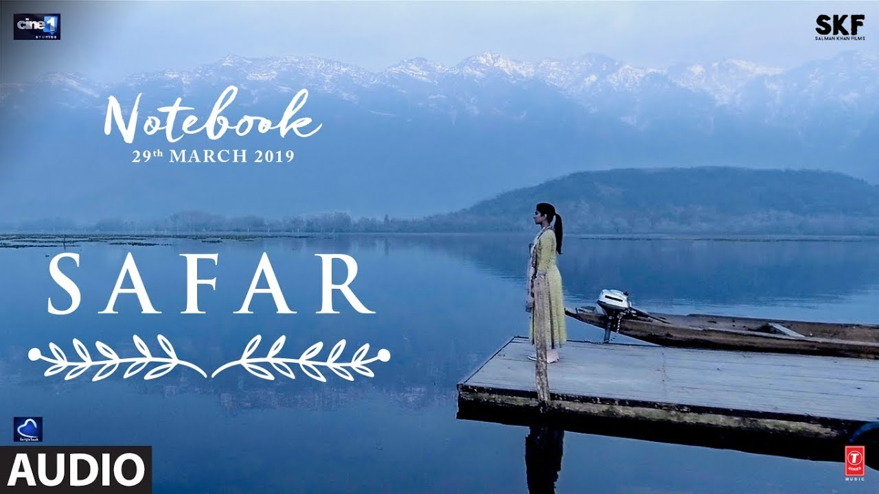 Photo of Safar Mp3 Song Download From The Movie Notebook (2019)
