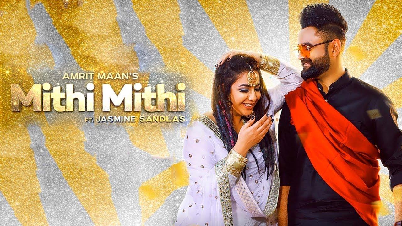 Mithi Mithi Punjabi Song