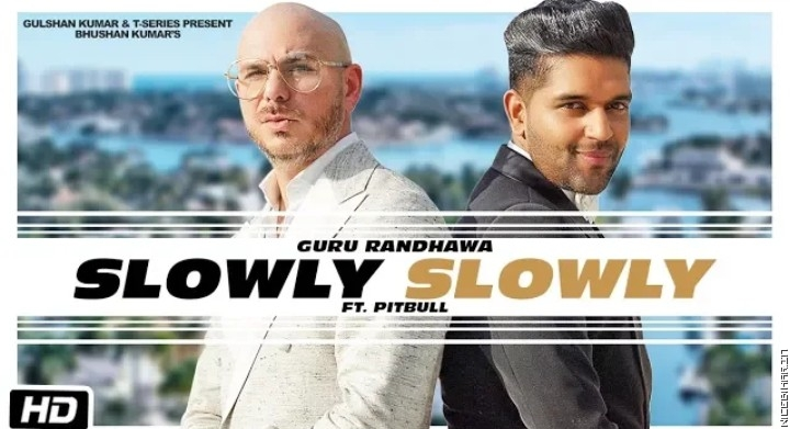 Slowly Slowly Guru Randhawa Mp3 Song Download