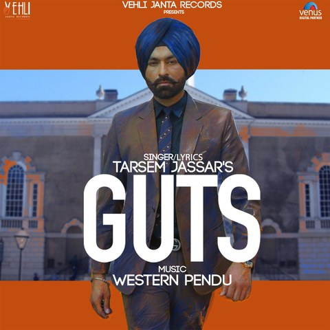 Photo of Guts Tarsem Jassar Mp3 Song Download in High Quality Audio