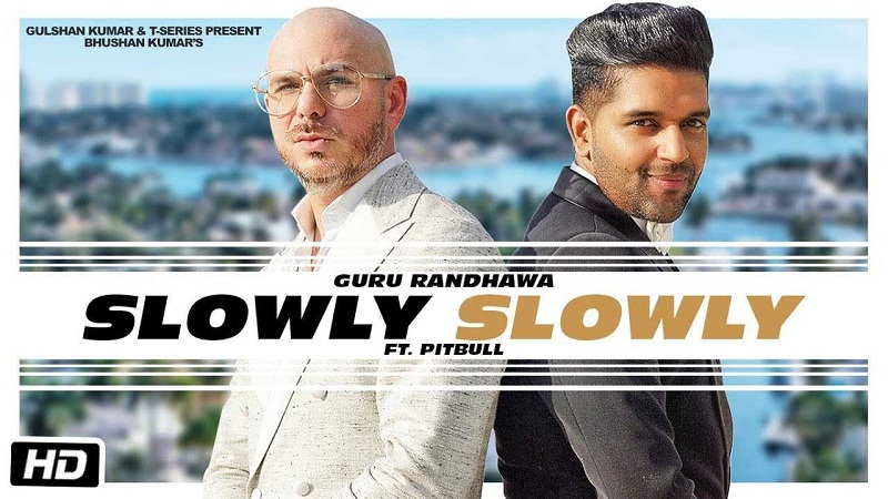 Slowly Slowly Mp3 Song Download Downloadming