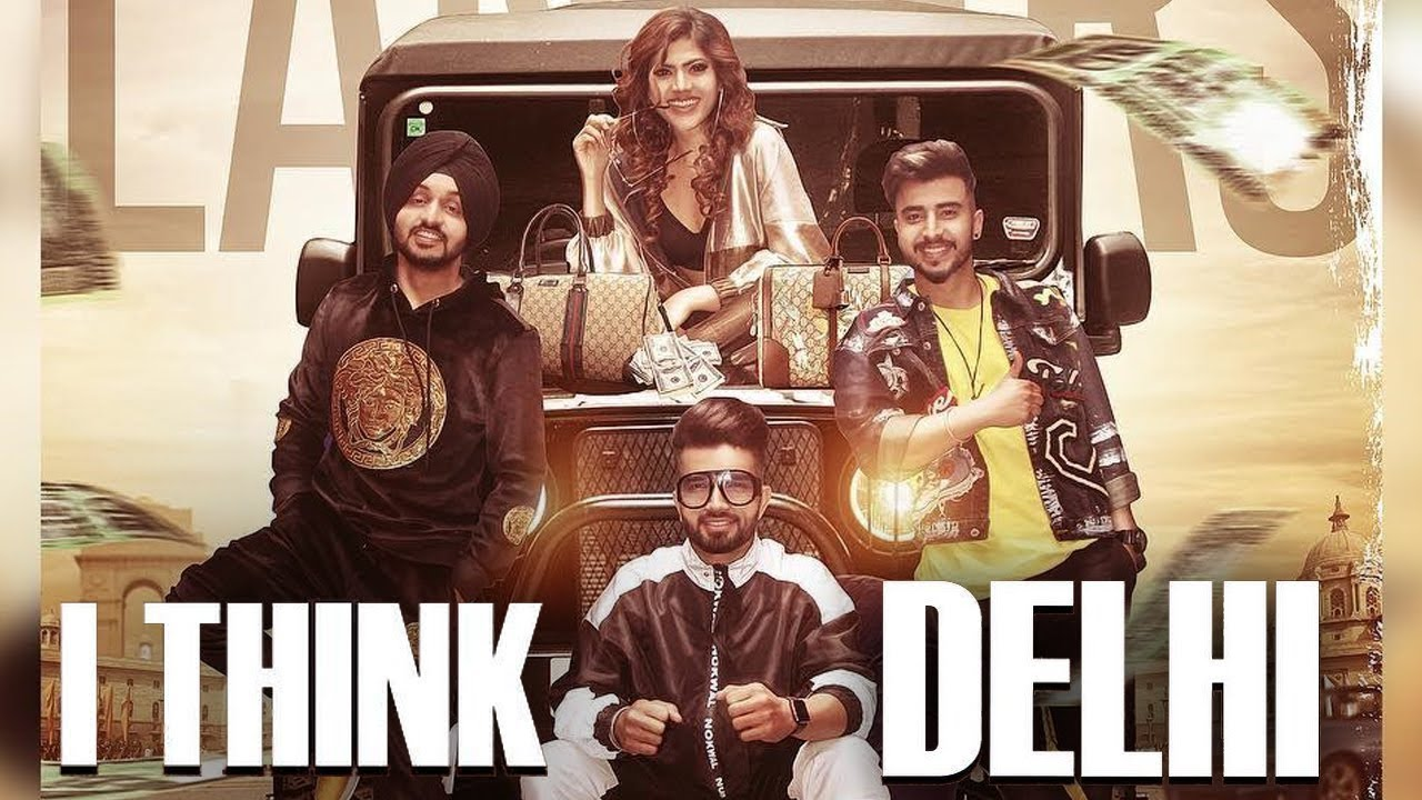 I Think Delhi Mp3 Song Download Pagalworld