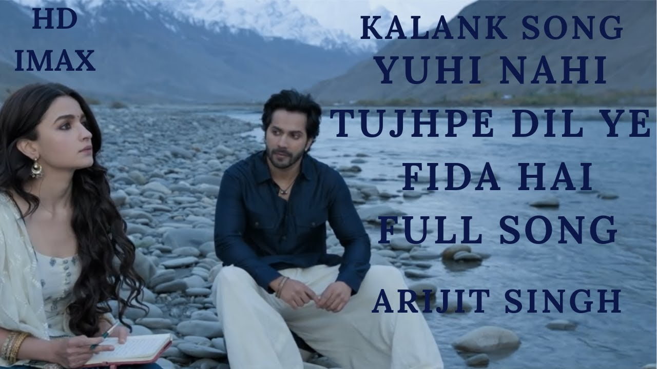Yuhi Nahi Tujhpe Dil Ye Fida Hai Mp3 Song Download