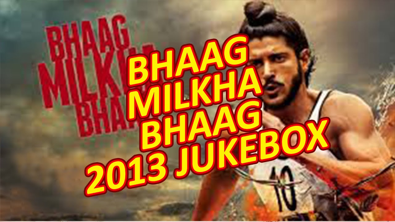 Bhaag Milkha Bhaag Songs Download 320Kbps