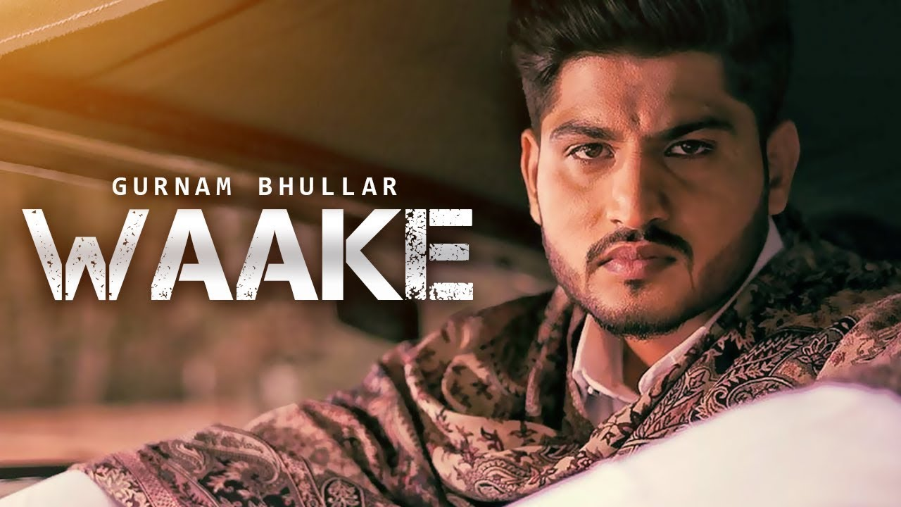 Photo of Waake Gurnam Bhullar Lyrics | Vicky Dhaliwal | Jass Records