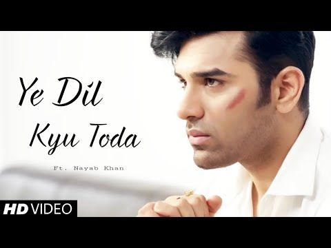 Photo of Ye Dil Kyu Toda Mp3 Download in 320kbps High Definition