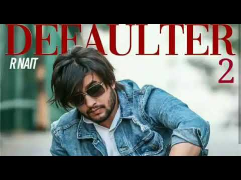 Defaulter 2 Mp3 Song Download Punjabi in High Definition (HD