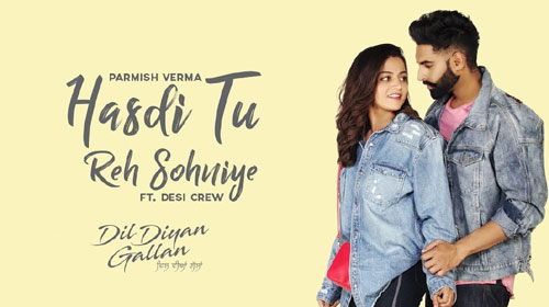 Photo of Hasdi Tu Reh Sohniye Song Download in High Definition Audio