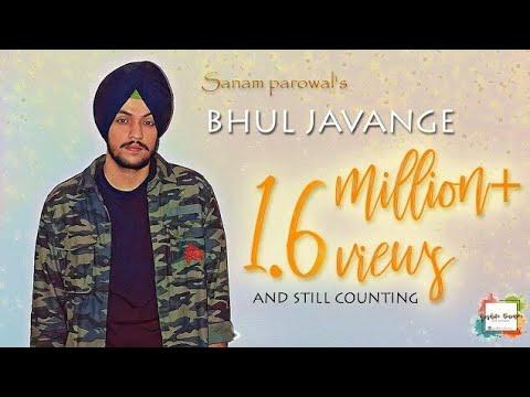 Bhul Javange Sanam Parowal Mp3 Download