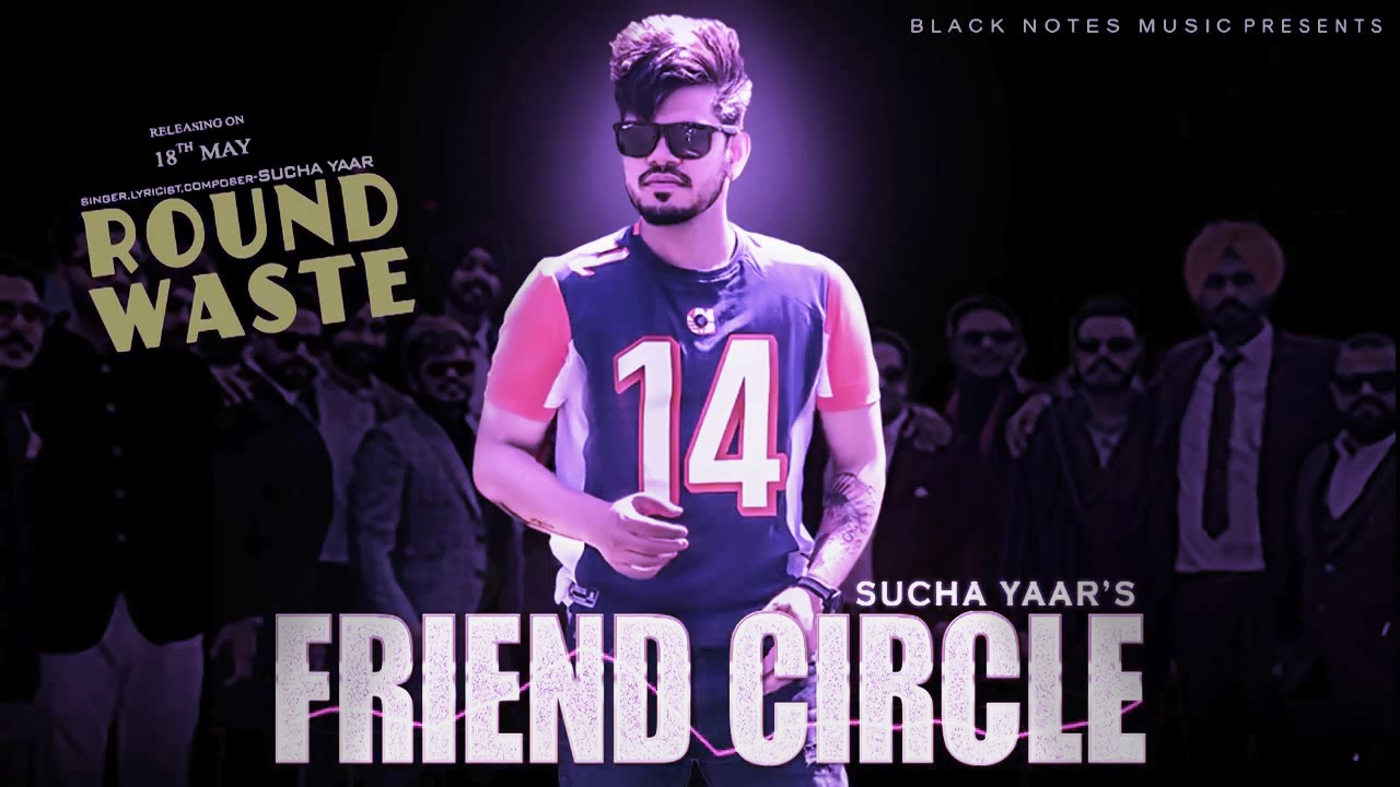 Photo of Friend Circle Sucha Yaar Mrjatt Mp3 Download For Free 320kbps
