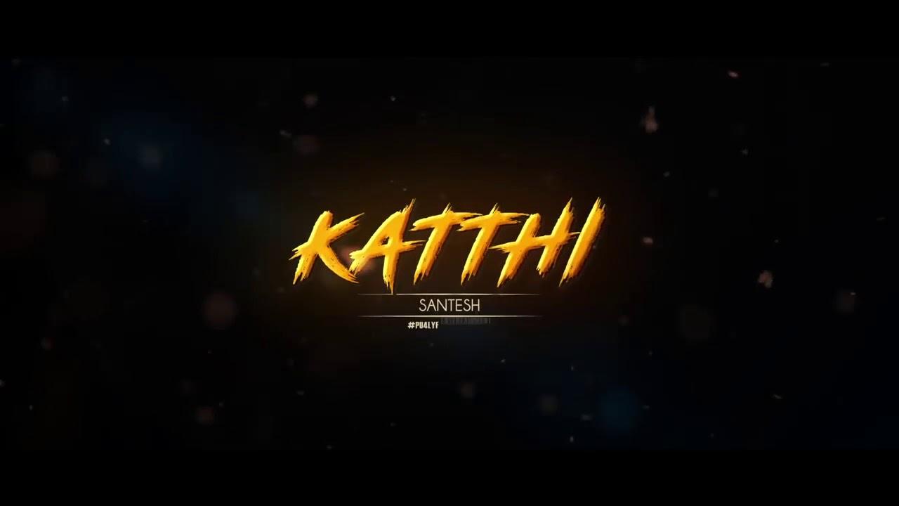 Kathi Mela Kathi Song Download