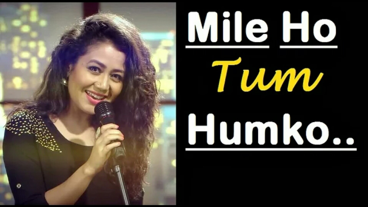 Mile Ho Tum Humko Song Download
