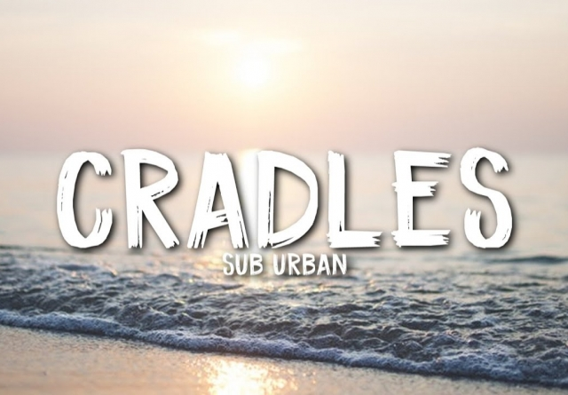 Sub Urban Cradles Mp3 Download 320kbps In Hd For Free Quirkybyte