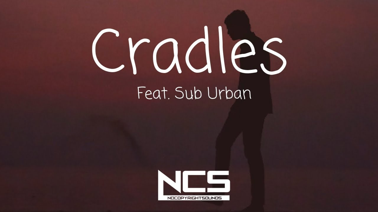 Photo of Sub Urban Cradles Mp3 Download 320Kbps in HD For Free