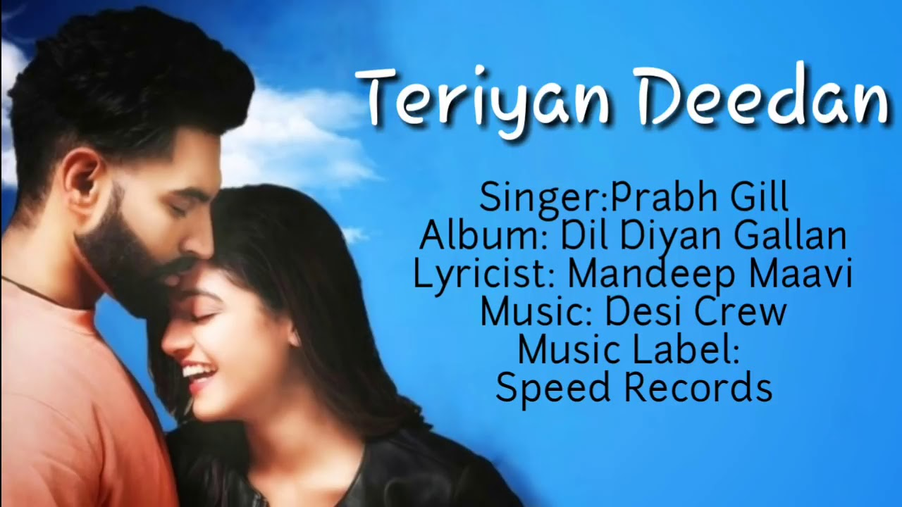 Photo of Teriya Deedan By Prabh Gill Download in High Definition (HD)
