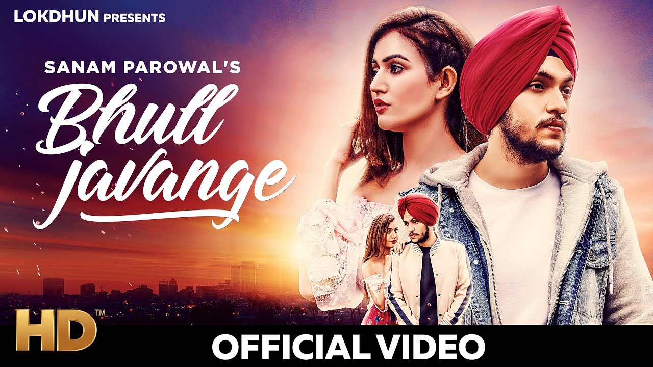 Photo of Bhul Javange Sanam Parowal Mp3 Song Download in HD For Free