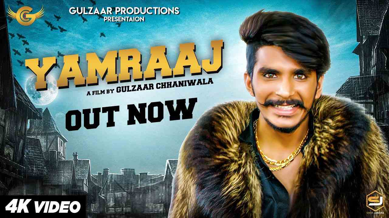 Yamraj Gulzaar Chhaniwala Mp3 Song Download