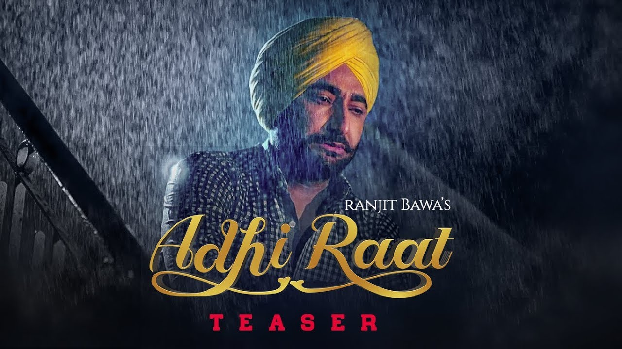 Adhi Raat Ranjit Bawa Mp3 Song Download
