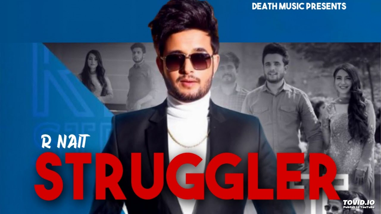 Photo of R Nait New Song Struggle Download in High Quality Audio Free