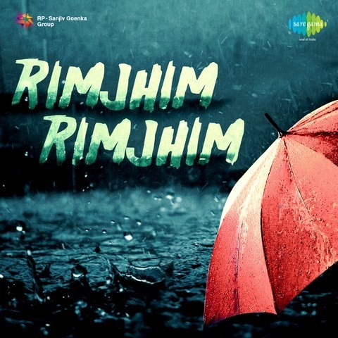 Rim Jhim Rim Jhim Mp3 Download 320Kbps