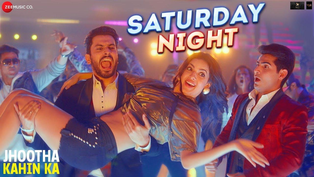 Saturday Night Song Download Pagalworld