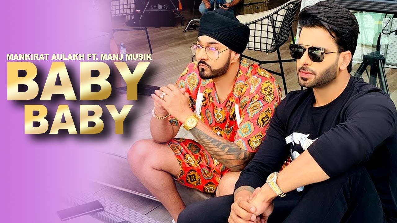 Baby Baby Mankirt Aulakh Mp3 Download