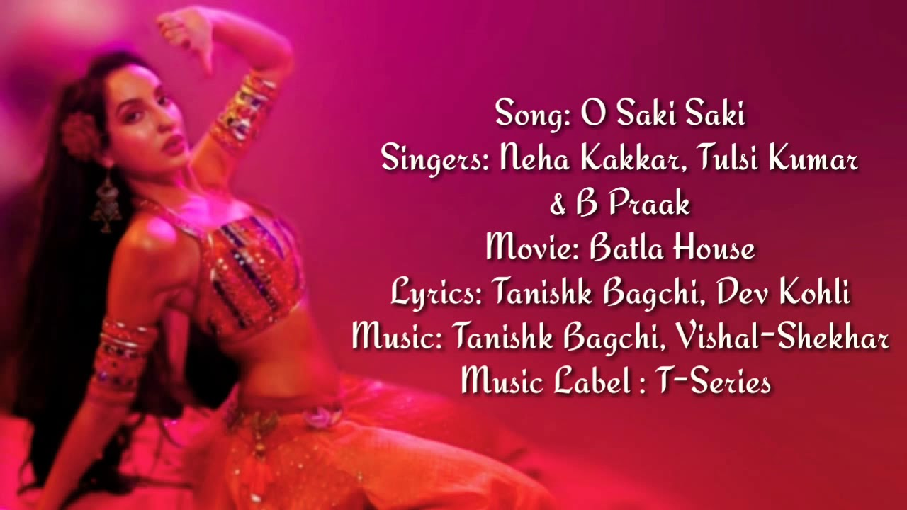 O Saki Saki Re Mp3 Song Download Pagalworld HD Free - QuirkyByte