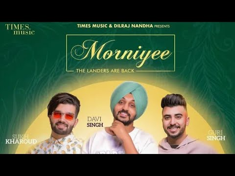 Morniye Song Download Mp3 Djpunjab