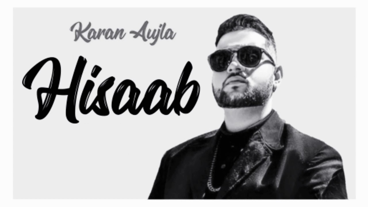 Hisaab Karan Aujla Mp3 Download