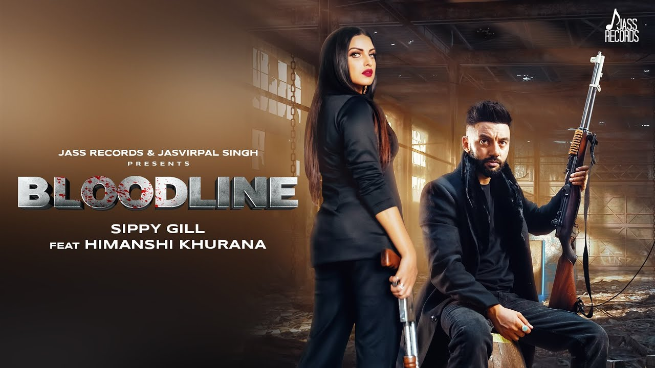 Bloodline Sippy Gill Mp3 Download Mr Jatt