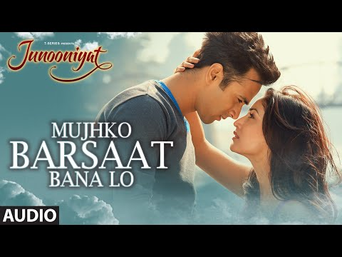 Photo of Mujhko Barsaat Bana Lo Song Download in High Quality Audio