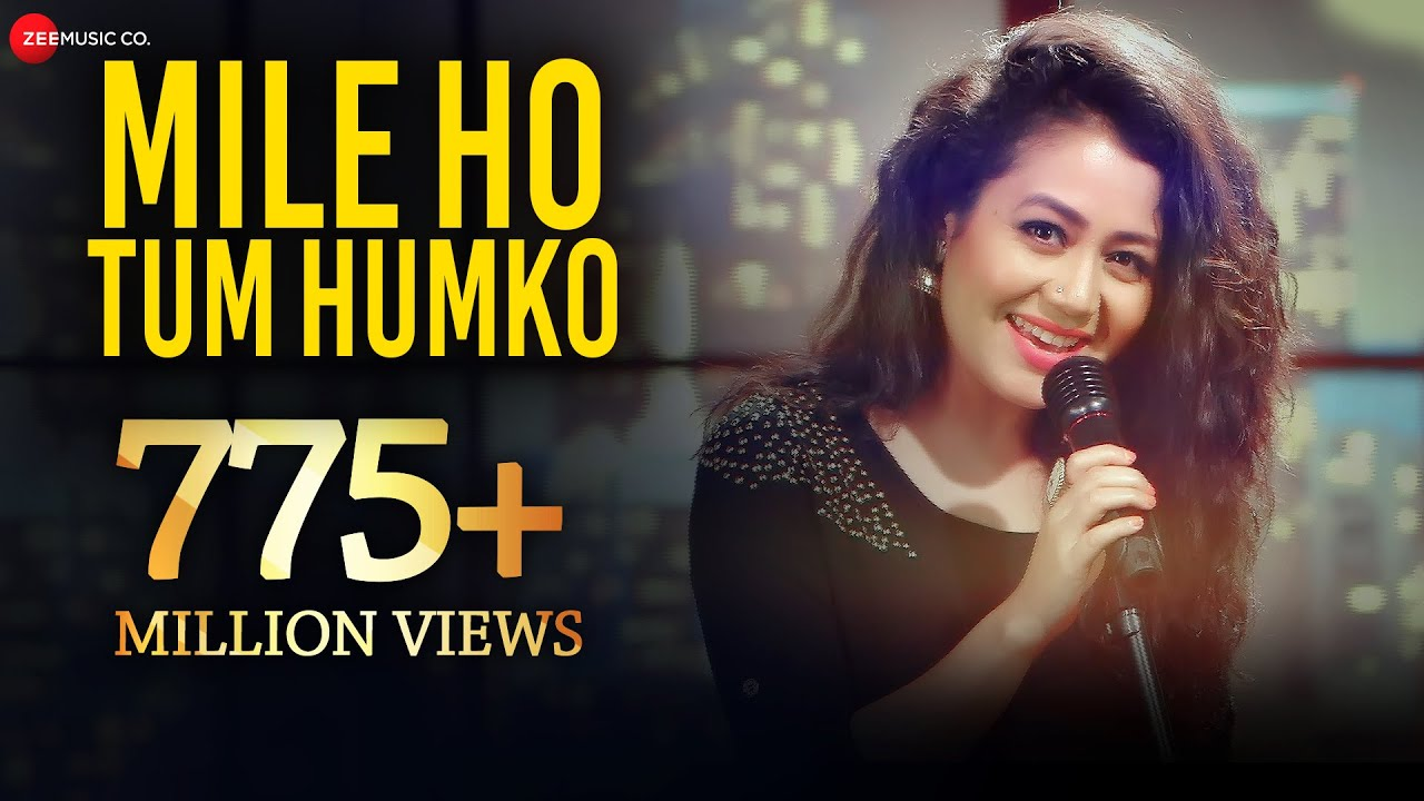 Mile Ho Tum Humko Mp3 Song Download | Neha Kakkar - QuirkyByte