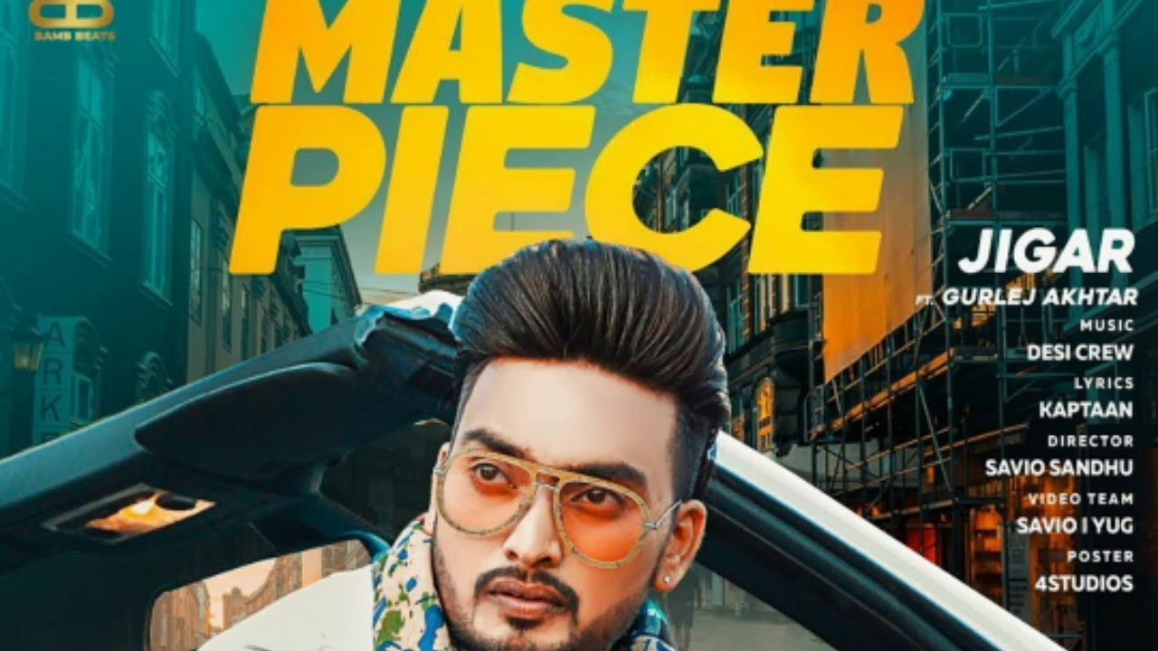 Masterpiece Jigar Mp3 Song Download