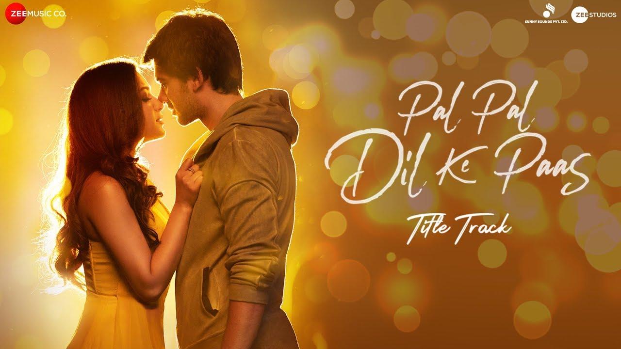 Rehna Tu Pal Pal Dil Ke Paas Mp3 Song Download