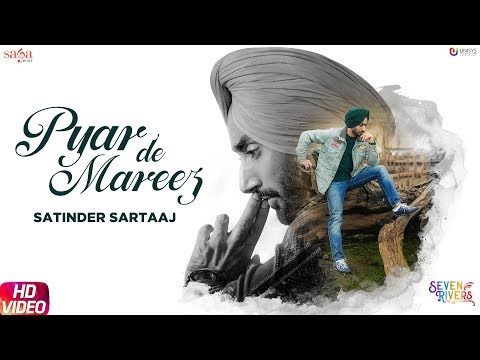 Photo of Pyaar De Mareez Mp3 Download Mr Jatt Song By Satinder Sartaaj
