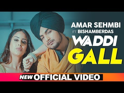 Photo of Waddi Gal Amar Sehmbi Mp3 Download Mr Jatt HD Free